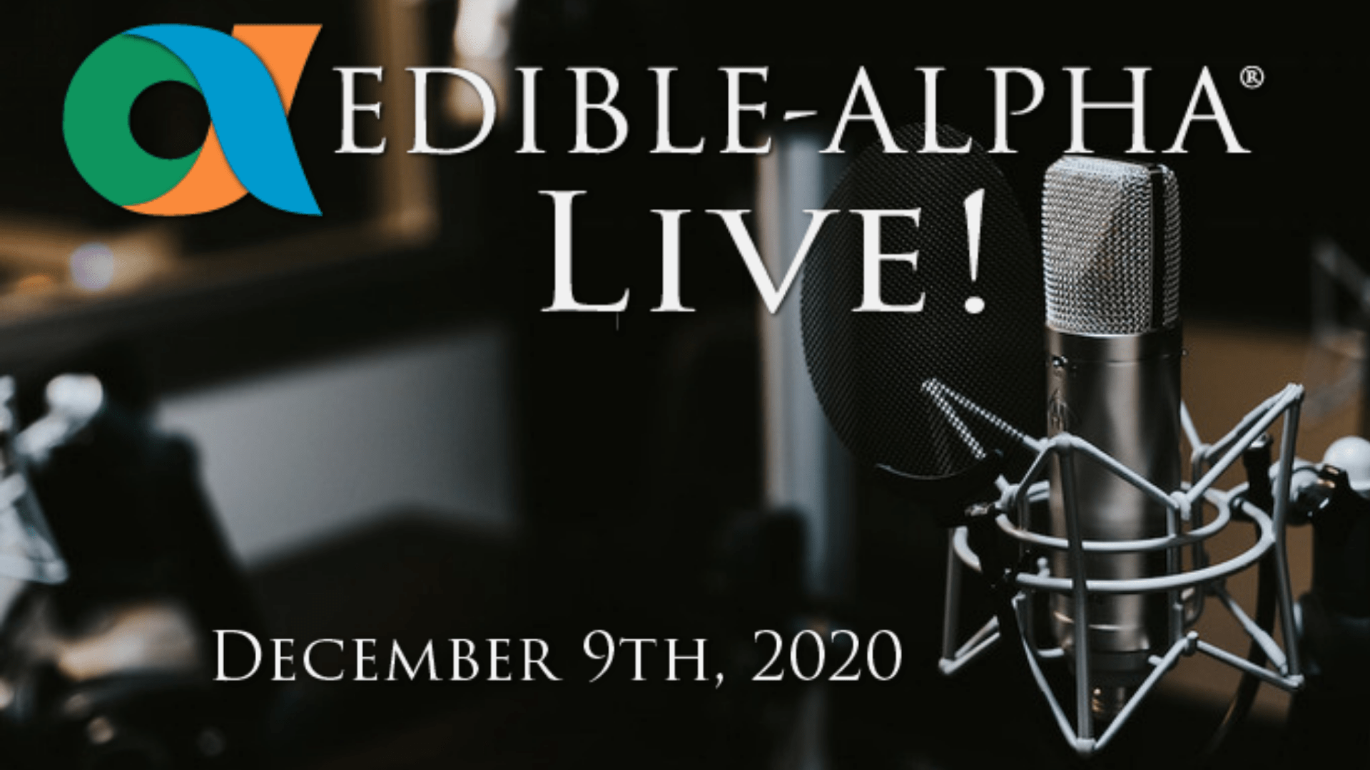 Edible-Alpha Live event image with date on it.